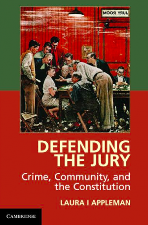 Defending-The-Jury-Crime-Community-and-the-Constitution-300x457